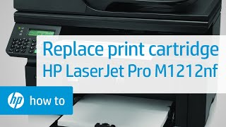 Replacing a Print Cartridge | HP LaserJet Pro M1212nf | HP