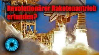 Revolutionärer Raketenantrieb erfunden? - Clixoom Science & Fiction