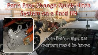 Ford 8N, Pat's Easy Change Tractor Hitch Install
