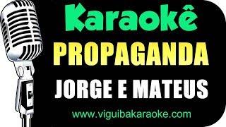 Baixar 🎤 PROPAGANDA - JORGE E MATEUS (KARAOKÊ)