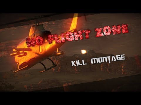 No flight zone (Cinematic Kill Montage)