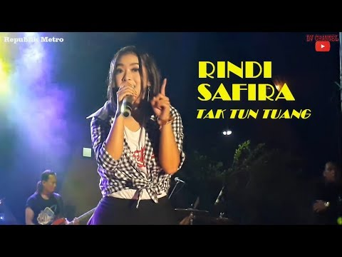 Tak Tun Tuang  - Rindi Safira LIVE (Official Music Video)