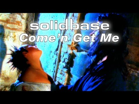 Клип SOLID BASE - Come'n Get Me