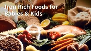 Top Iron Rich Foods for Babies &amp Kids