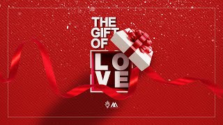 The Gift of Love - P.H.A.M. [December 15, 2019]