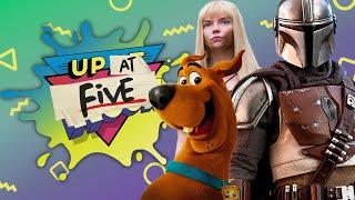 Up At Noon (At Five) LIVE!: New Mutants, Mandalorian Season 2, and Scooby-Doo Celebrity Guests