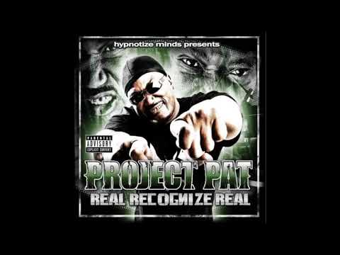 2009 - Project Pat - Real Recognize Real full cd