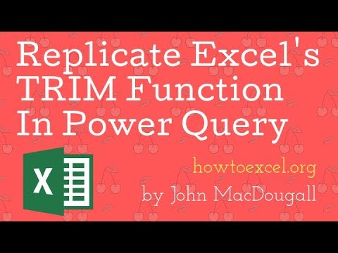 Replicate Excel TRIM Function In Power Query