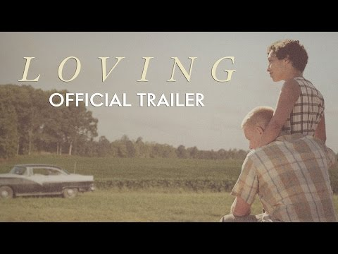 LOVING - Official Trailer [HD] - In Theaters Nov 4