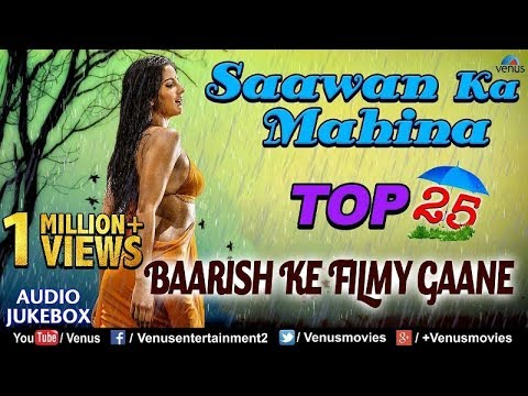 Saawan Ka Mahina Top 25 Baarish Ke Filmy Gaane |JUKEBOX| Monsoon Special Bollywood Song Collection