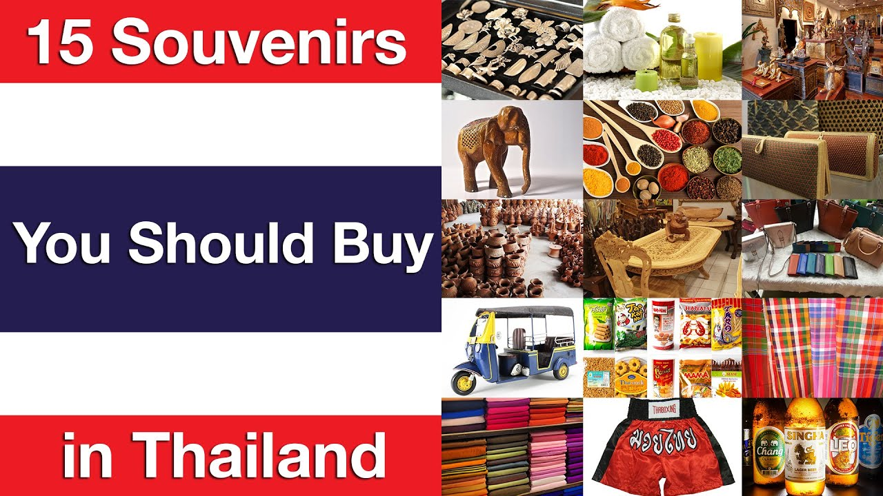 15 Souvenirs You Should In Thailand
