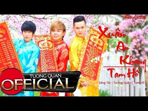 Xuân An Khang - Tam Hổ [Official HD]