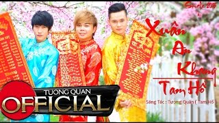 Xuân An Khang - Tam Hổ [Official HD]