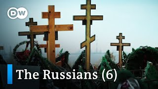 Russian Lives - death (6/6) | Free Full DW Documentary