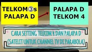 CARA SETTING TELKOM 4 DAN PALAPA D (TRACKING SATELIT / PARABOLA) MP3