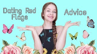 Dating Red Flags & Advice