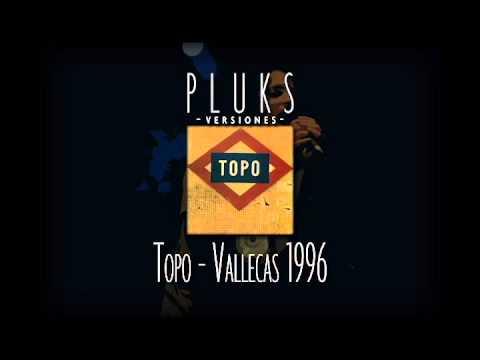 Topo - Vallecas 1996 (por Pluks)
