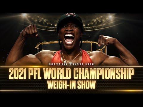 2021 PFL Championship: Ceremonial Weigh Ins