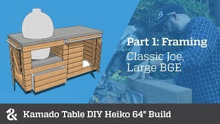 "Kamado Table DIY Heiko 64"" (Part 1)"