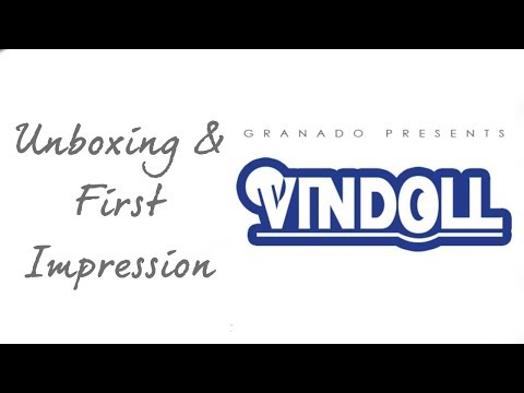 Doll Granado Vindoll Udell Unboxing and First Impression