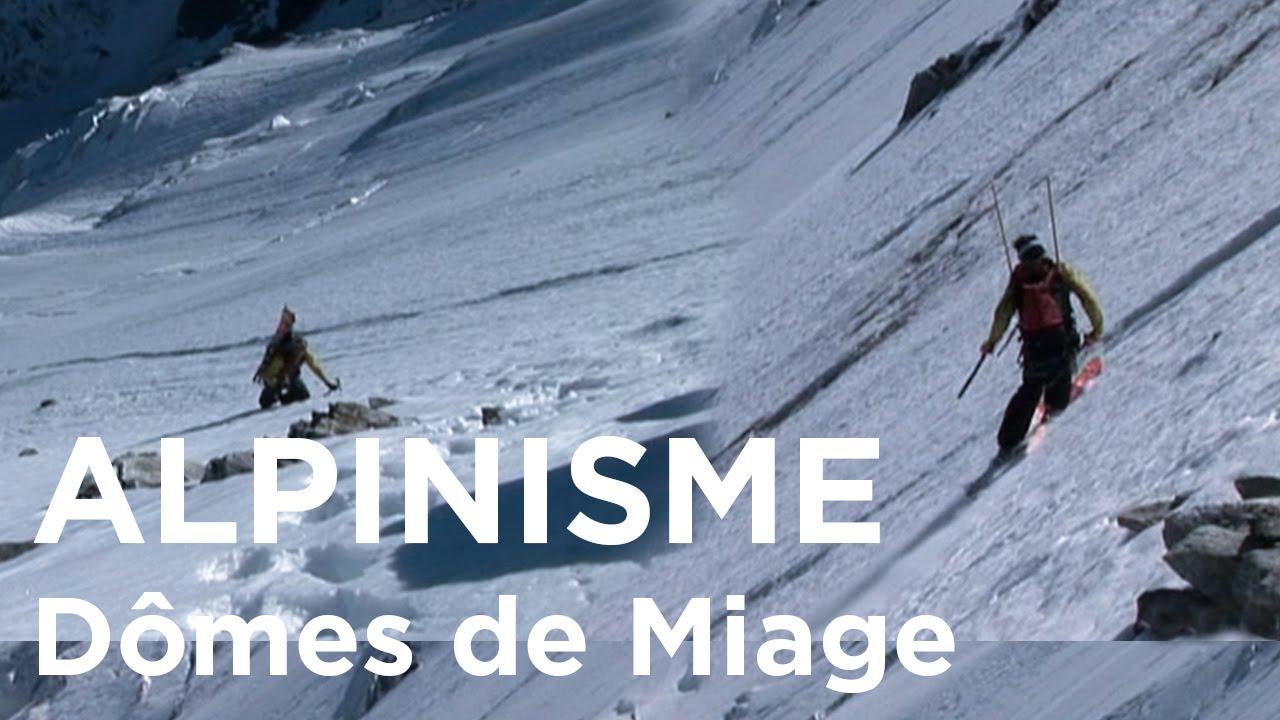 Arête Mettrier Dômes de Miage Mont-Blanc massif alpinisme ski de randonnée pente raide montagne