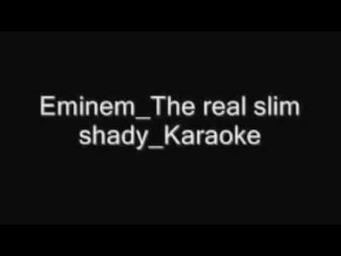The real slim shady-karaoke slowed down version