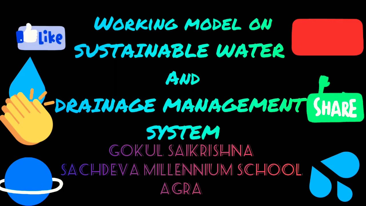"""💧Working model on""""Sustainable water and drainage management system"""" 