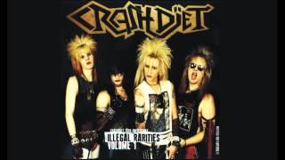 Crashdïet - Illegal Rarities Volume 1 (Full Album)
