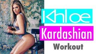 Khloe Kardashian Workout | Rebecca Louise