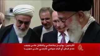 سوريا تهيمن على محادثات بوتين في إيران