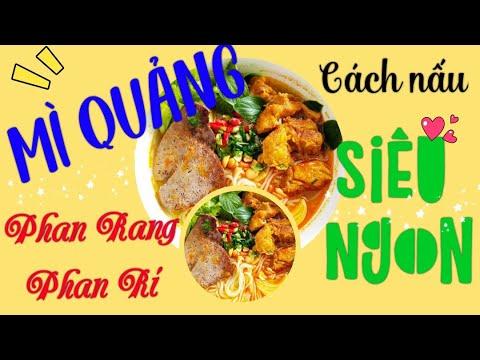 Cách nấu món MÌ QUẢNG Phan Rang - Phan Rí siêu ngon/ Món ăn ngon gia đình