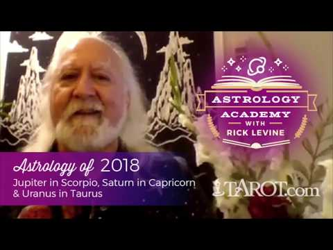 The Astrology of 2018 with Rick Levine