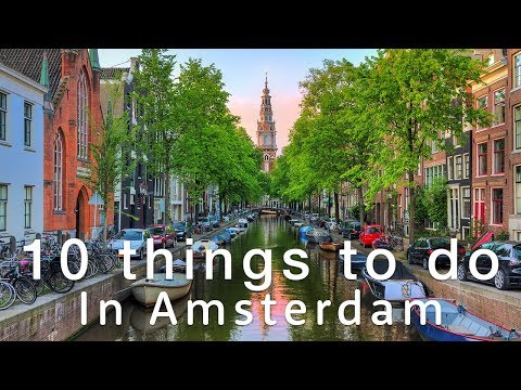 10 Top Things To Do in AMSTERDAM!!