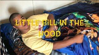 Little Bill In The Hood!!! (huge Give Away Alert!!!)