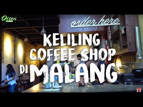 Keliling Coffee Shop Di Kota Malang