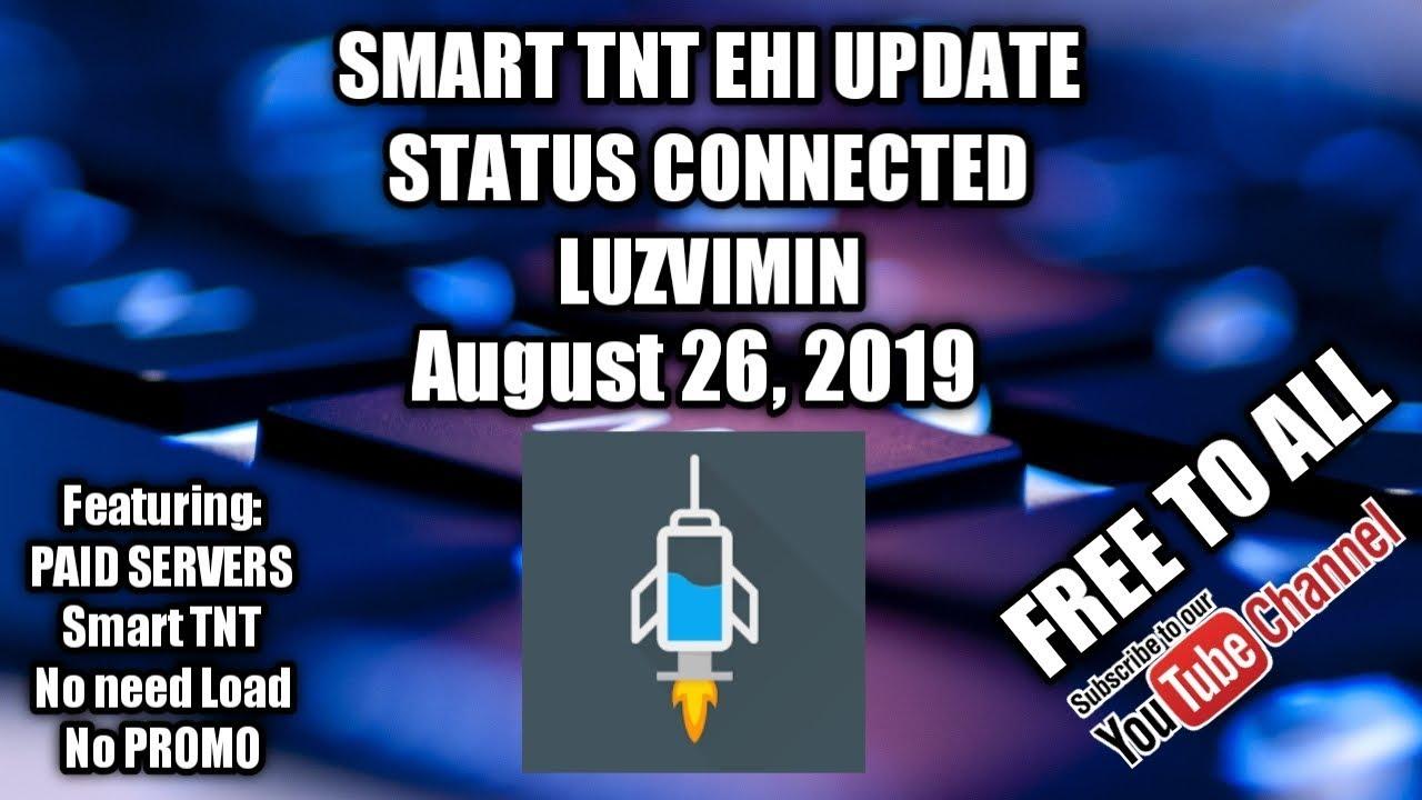 Smart Tnt No load Update Aug 26, 2019