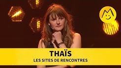 Thaïs - Les sites de rencontres