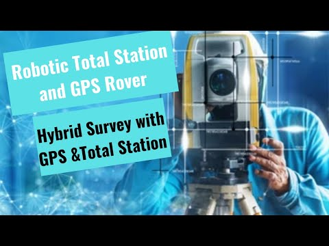 Robotic Total Station and GPS Rover  _ Lecture _ 5 _ 6