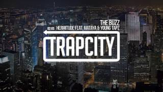 Hermitude - The Buzz (feat. Mataya & Young Tapz)