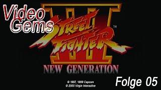 VIDEOGEMS Folge 05 - Street Fighter III - New Generation (Dreamcast)