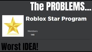 The Problem With The Roblox Star Program!