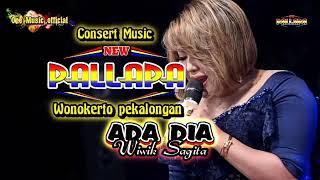 lagu terbaru ADA DIA wiwik Sagita New pallapa Wonokerto PEKALONGAN