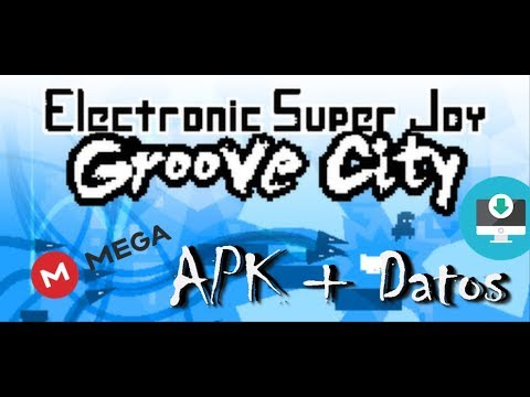 Electronic Super Joy Groove city.apk + datos obb full gratis MEGA