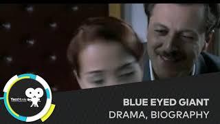 BLUE EYED GIANT 2007 TRAILER