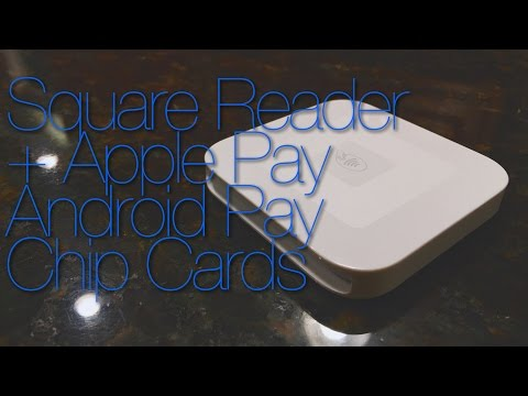 Square Reader + Apple Pay, Android Pay, And Chip Cards