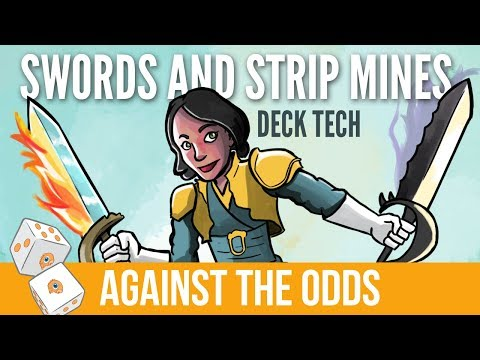 Against The Odds: Swords And Strip Mines (Deck Tech)