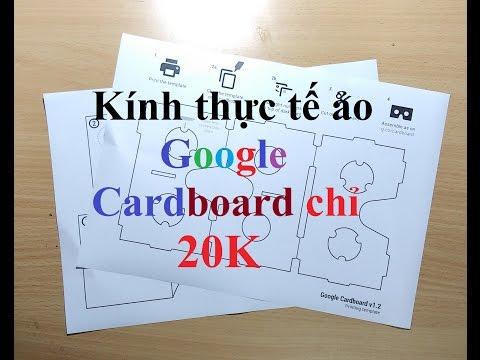HƯỚNG DẪN LÀM KÍNH THỰC TẾ ẢO Google Cardboard CHỈ VỚI 20K