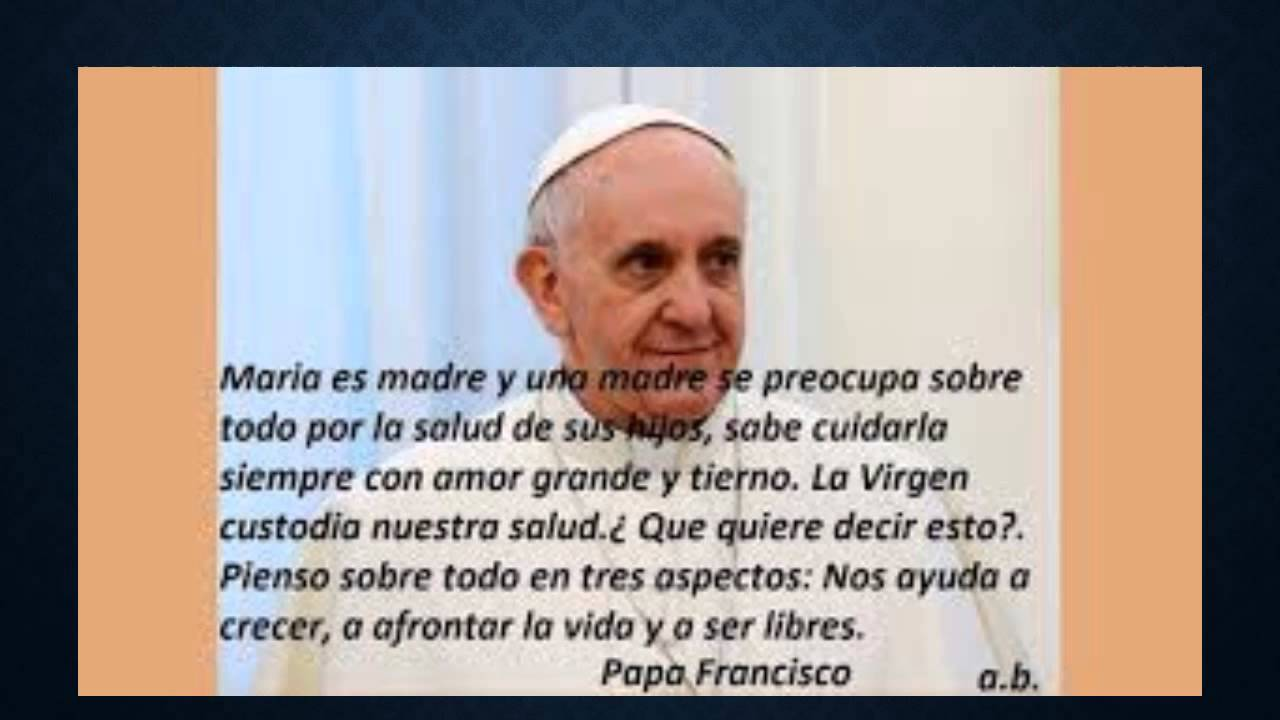 Frases Del Papa Fransisco Youtube