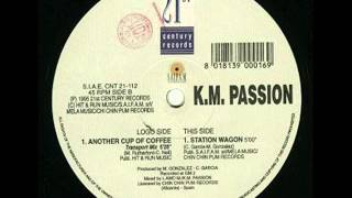 KM   Passion  - Another Cup Of Coffee (Transport Mix)