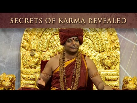 Secrets of Karma Revealed by Paramahamsa Nithyananda